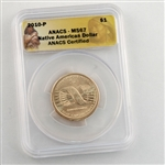 2010 Native American Dollar - Philadelphia - ANACS 67