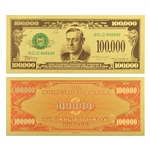 $100,000 Federal Reserve Note - Wilson - Uncirculated Gold Foil
